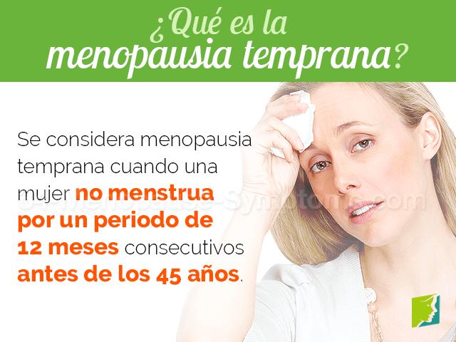 ¿Qué es la menopausia temprana?