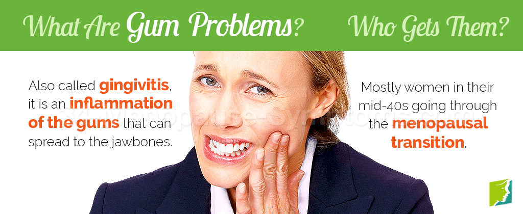 What are gum problems?