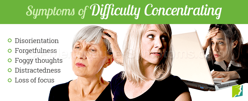 Symptoms of difficulty concentrating