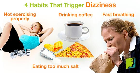 4 Habits That Trigger Dizziness