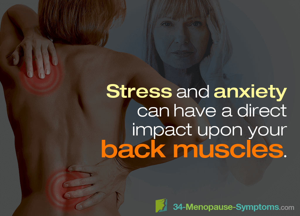 Stress and anxiety can have a direct impact upon your back muscles