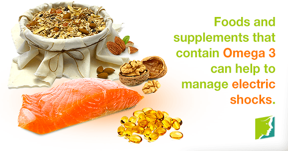 Foods and supplements that contain Omega 3 can help to manage electric shocks