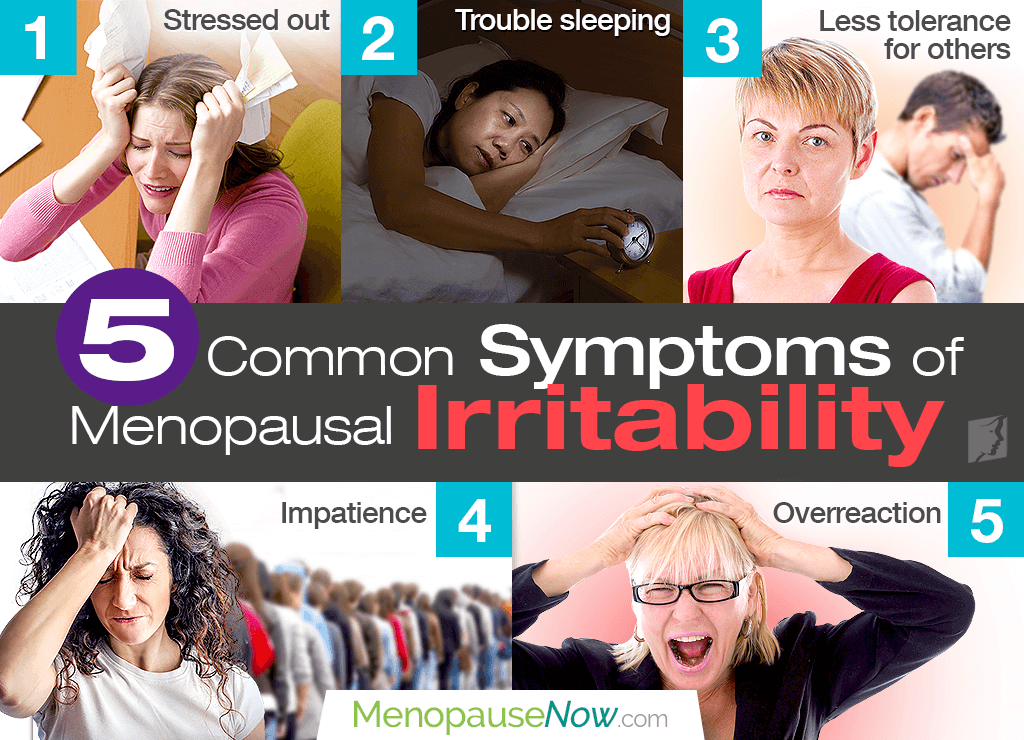Menopausal irritability can cause intolerance, impatience, and overreaction to people.