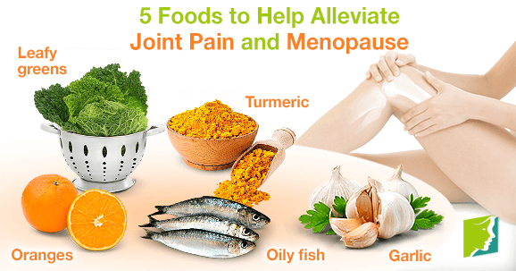 5 foods to help alleviate joint pain and menopause.
