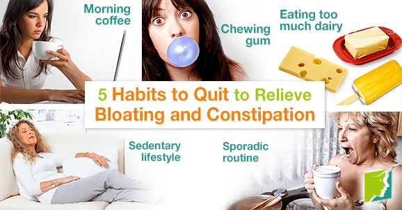 5 Habits to Quit to Relieve Bloating and Constipation