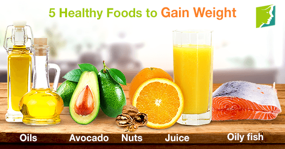 5 Healthy Foods to Gain Weight