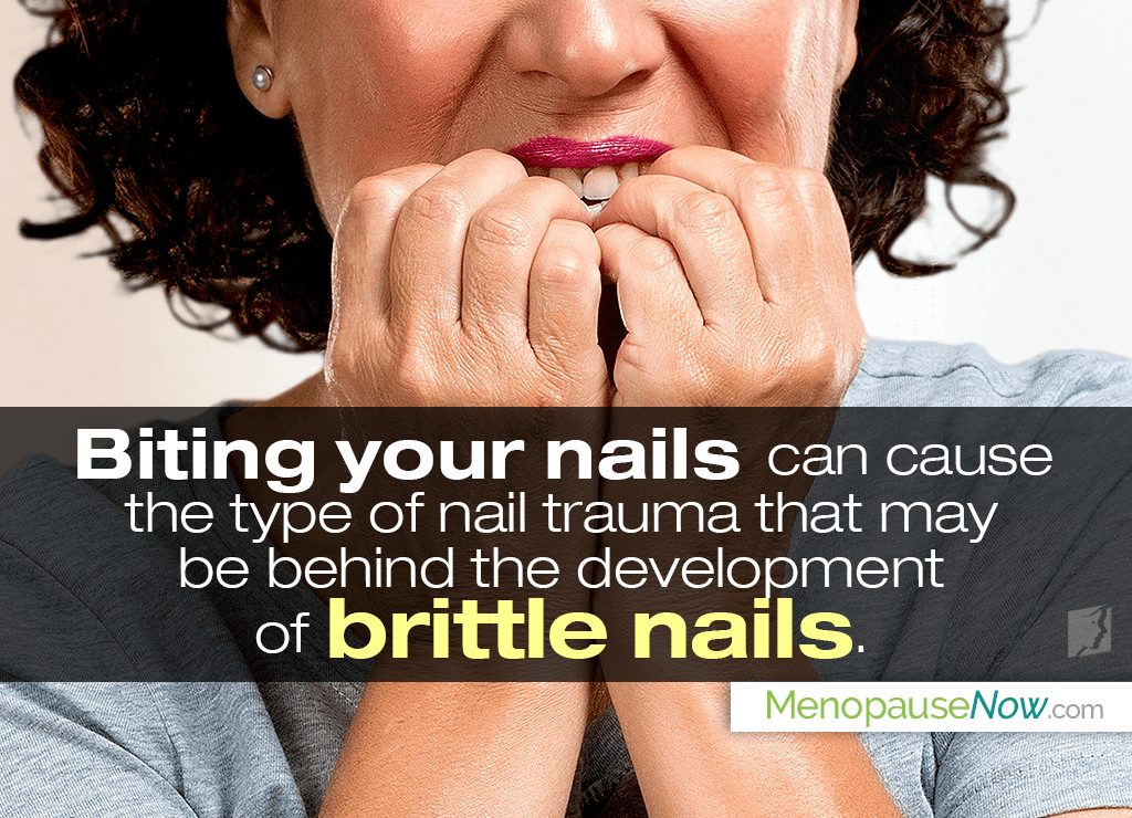 The habit of biting nails can cause brittle nails