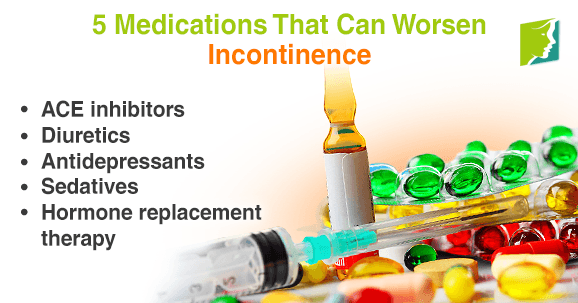 5 medications that can worsen incontinence