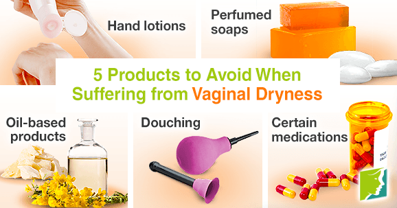 5 products to avoid when suffering from vaginal dryness