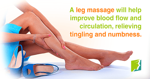 A leg massage will help improve blood flow and circulation, relieving tingling and numbness.