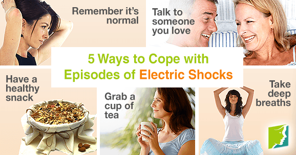 5 Ways to Cope with Episodes of Electric Shocks