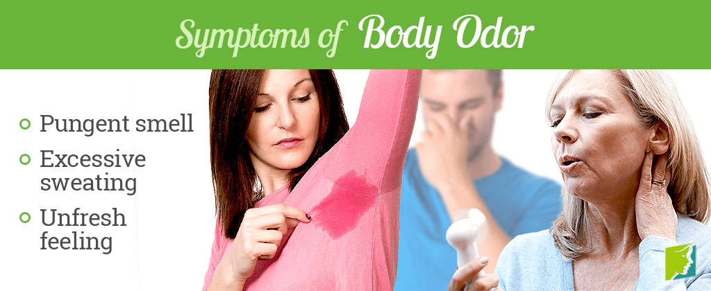 Symptoms of body odor