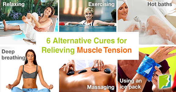 6 Alternative Cures for Relieving Muscle Tension