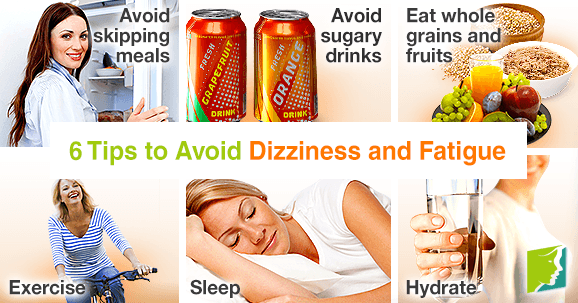 6 Tips To Avoid Dizziness And Fatigue