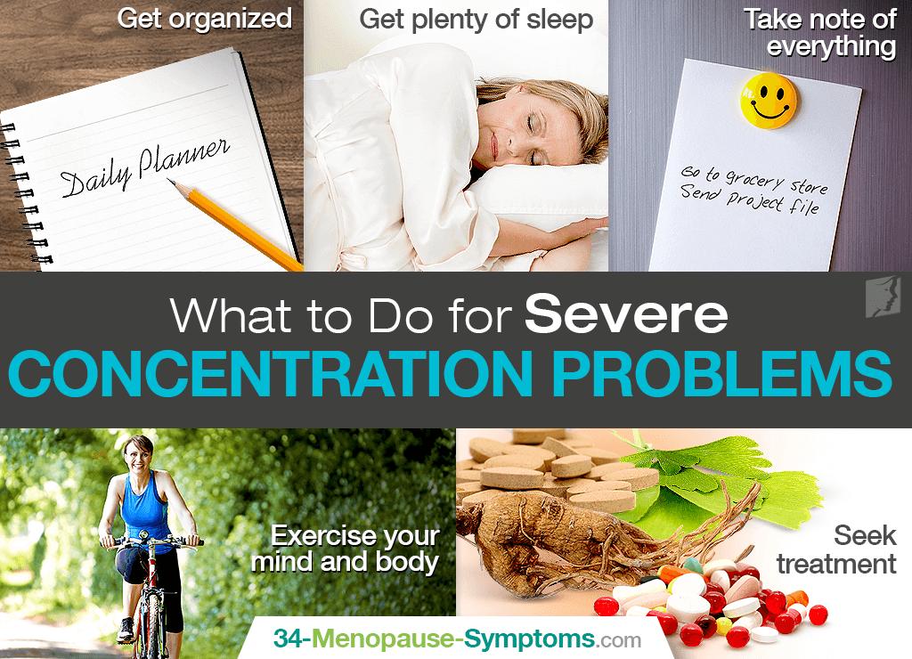 Severe concentration problems