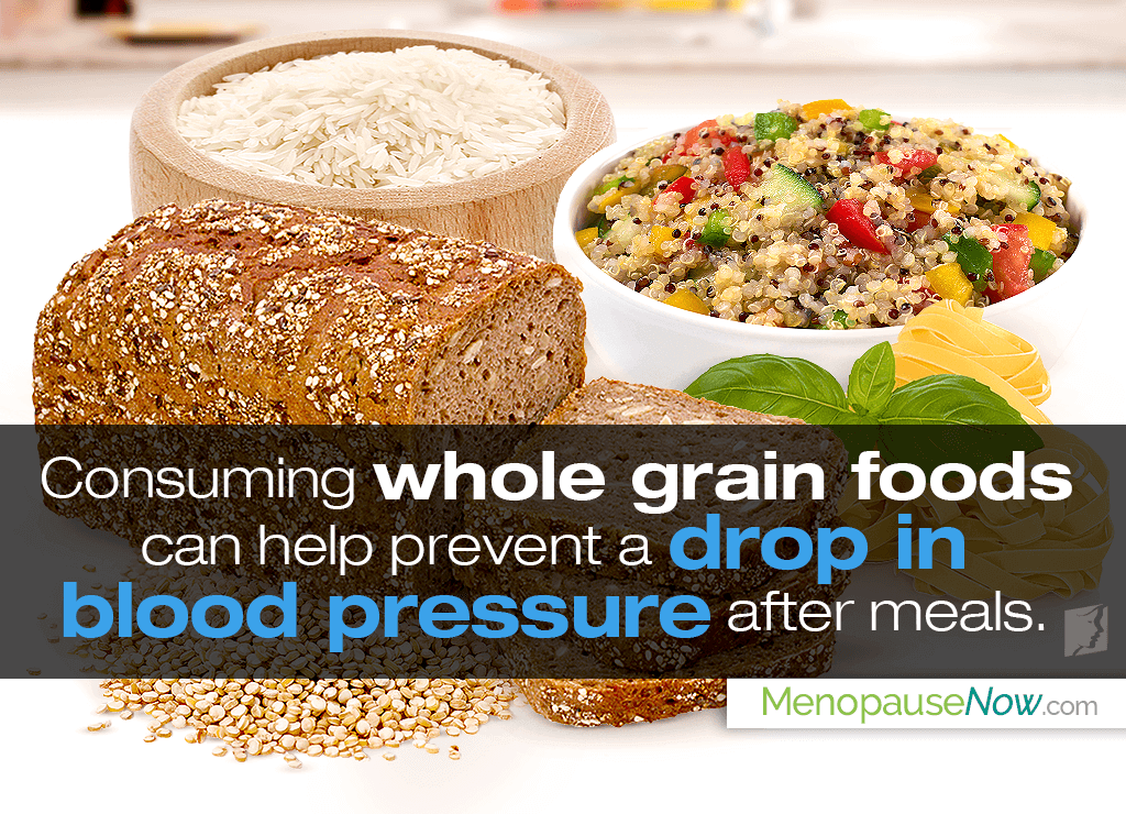 Consuming whole grain foods can help prevent a drop in blood pressure after meals.