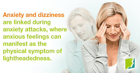 Dizziness and anxiety are linked during anxiety attacks