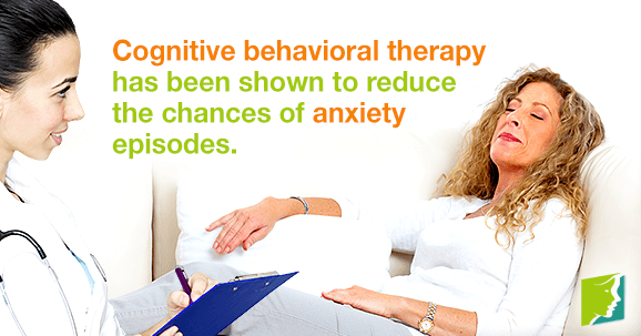 Cognitive Behavioral Therapy has been shown to reduce the chances of anxiety episodes