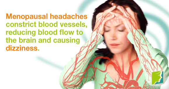 Menopausal headaches come with disconcerting side effects, such as dizziness