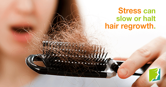 Stress can slow or halt hair regrowth.