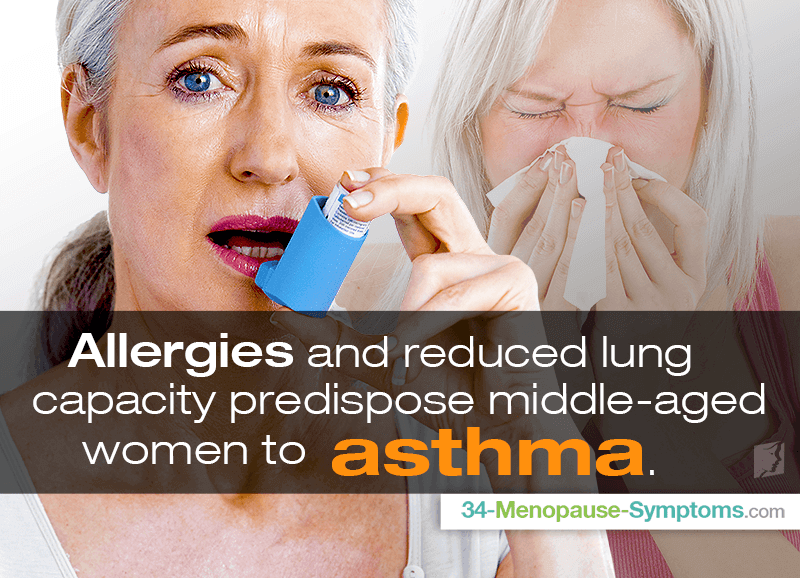 Allergies and reduced lung capacity predispose middle-aged women to asthma.