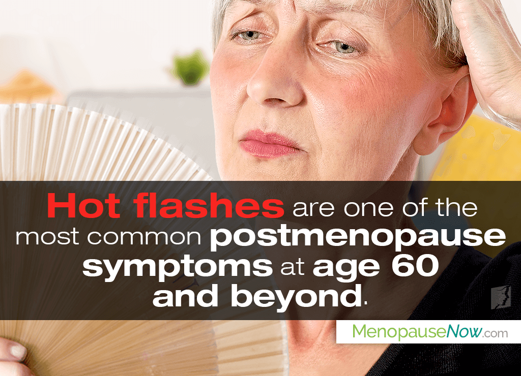 Postmenopause Symptoms at Age 60 and Beyond