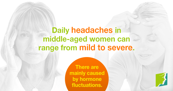 Daily headaches in middle-aged women can range from mild to severe