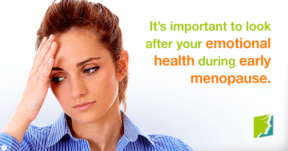 It's important to look after your emotional health during early menopause.