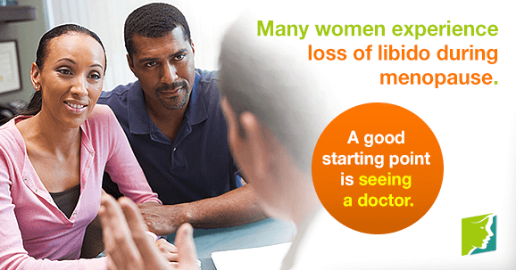 Many women experience loss of libido during menopause