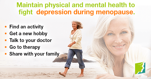 Maintain physical and mental health to fight depression during menopause