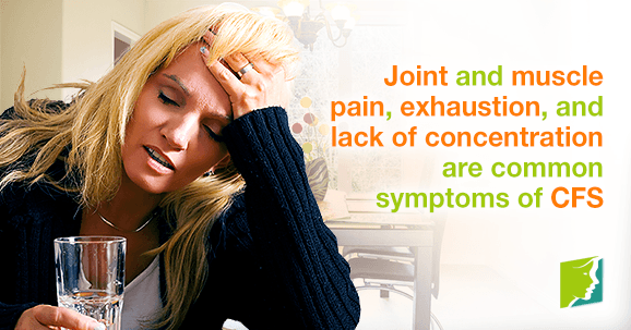 Join and muscle pain, exhaustion, and lack of concentration are common symptoms of CFS.