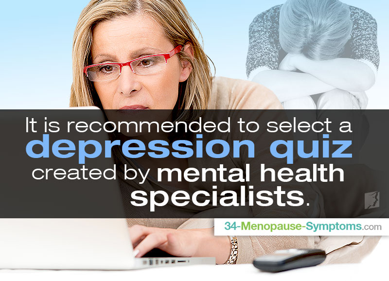 it is recommended to select a depression quiz created by mental health specialists.
