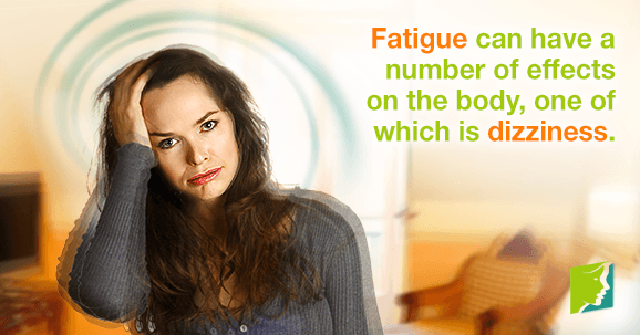 Fatigue linked to dizziness