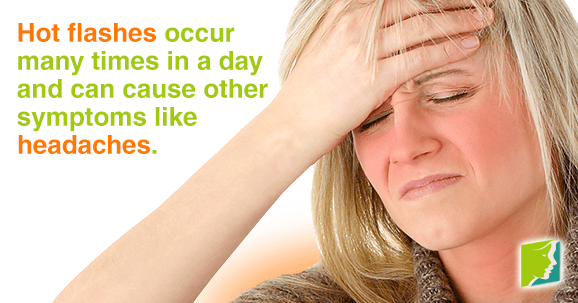 Hot flashes occur many times in a day and can cause headaches