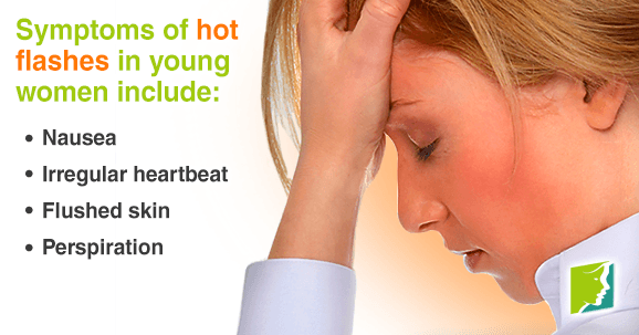 Young women can experience hot flashes as well