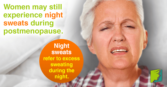 Women may still experience night sweats during postmenopause