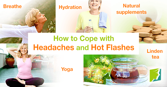 How to Cope with Headaches and Hot Flashes