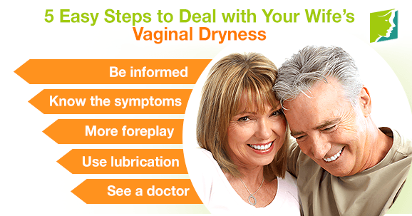 5 Easy Steps to Deal with Your Wife's Vaginal Dryness