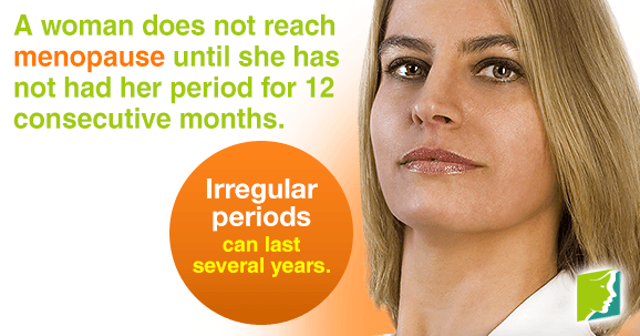 When a woman enters perimenopause, she may skip periods