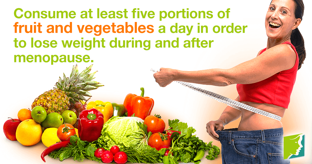 Eating fruits and vegetables is an essential part of weight loss during menopause.