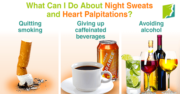 What can I do about night sweats and heart palpitations?