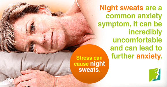 High stress levels can cause night sweats