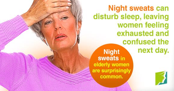 Night sweats in elderly women are surprisingly common