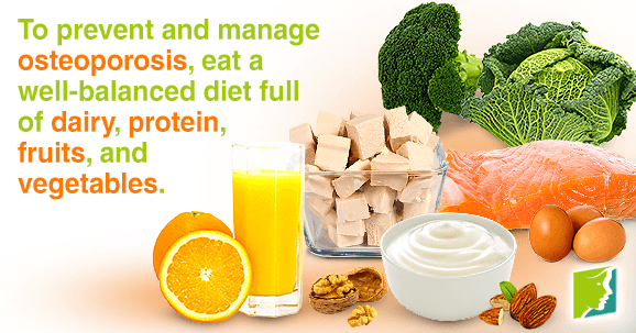 The best way to prevent and treat osteoporosis is through a healthy diet