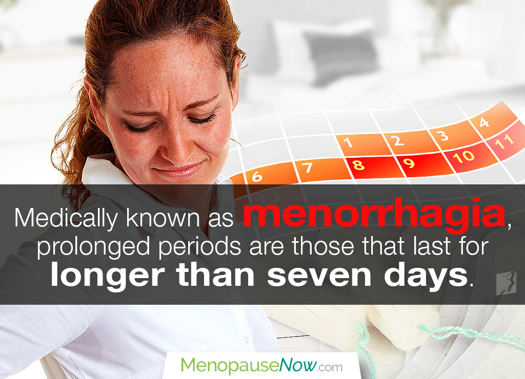 Medically known as menorrhagia, prolonged periods are those that last for longer than seven days.