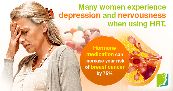 Many women experience depression and nervousness when using HRT.
