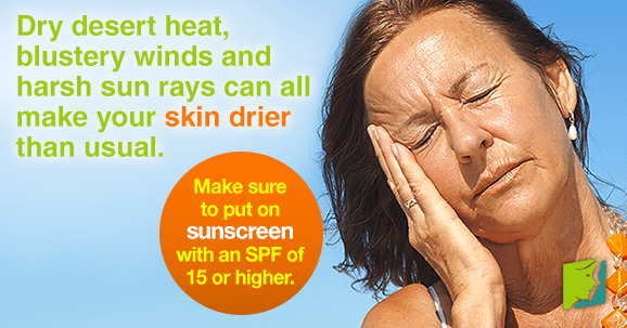 Make sure to put on sunscreen with an SPF of 15 or higher