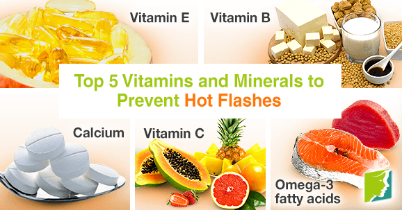 Top 5 Vitamins and Minerals to Prevent Hot Flashes