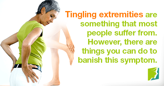 Tingling extremities are something that most people suffer from. However, there are things you can do to banish this symptom.