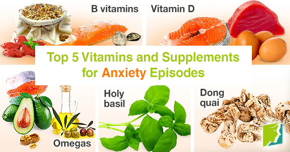 Top 5 Vitamins and Supplements for Anxiety Episodes1